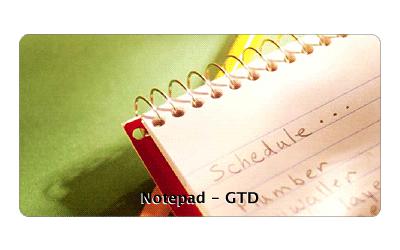 Notepad - GTD